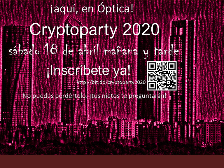 Cryptoparty 2020 ¡en la Facultad de Óptica!