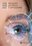 portada Guía de la Facultad de Óptica y Optometría UCM para el curso 2020-2021